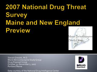 2007 National Drug Threat Survey Maine and New England Preview