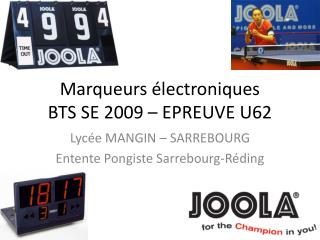 Marqueurs  lectroniques BTS SE 2009   EPREUVE U62