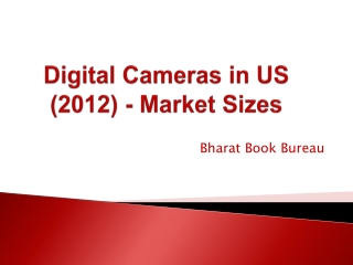 Digital Cameras in US (2012) - Market Sizes