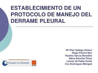 ESTABLECIMIENTO DE UN PROTOCOLO DE MANEJO DEL DERRAME PLEURAL