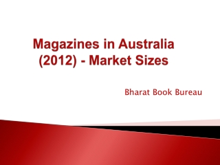 Magazines in Australia (2012) - Market Sizes