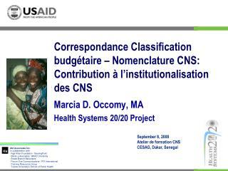 Correspondance Classification budg taire   Nomenclature CNS: Contribution   l institutionalisation des CNS