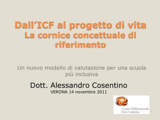 Dall ICF al progetto di vita La cornice concettuale di riferimento