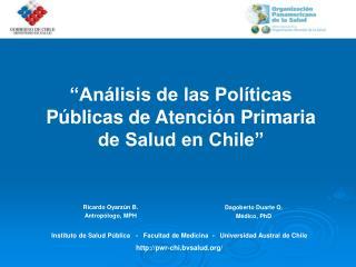 An lisis de las Pol ticas P blicas de Atenci n Primaria  de Salud en Chile
