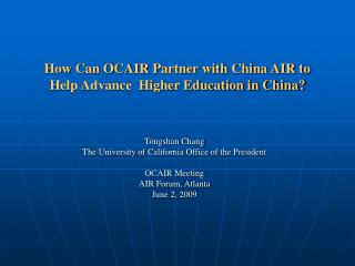 How Can OCAIR Partner with China AIR to Help Advance  Higher Education in China