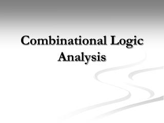 Combinational Logic Analysis