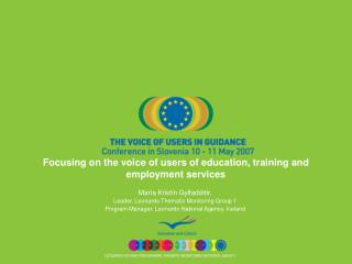 Focusing on the voice of users of education, training and employment services