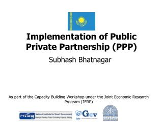 Implementation of Public Private Partnership PPP