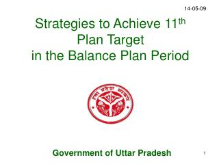 Strategies to Achieve 11th Plan Target  in the Balance Plan Period