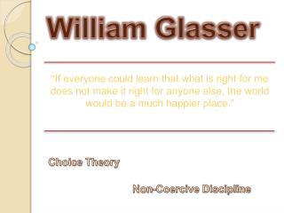 William Glasser