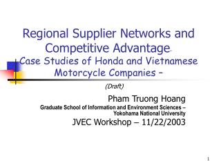 Regional Supplier Networks and Competitive Advantage   Case Studies of Honda and Vietnamese Motorcycle Companies