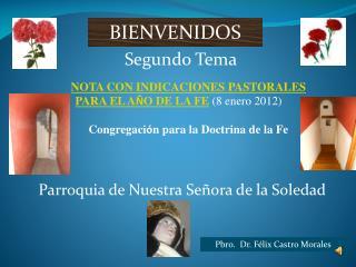 NOTA CON INDICACIONES PASTORALES PARA EL A O DE LA FE 8 enero 2012   Congregaci n para la Doctrina de la Fe