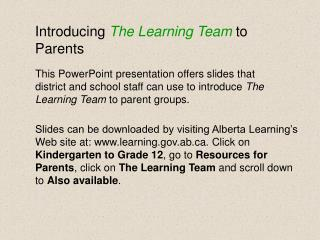 Introducing The Learning Team to Parents