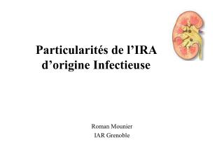 Particularit s de l IRA d origine Infectieuse