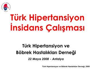 T rk Hipertansiyon Insidans  alismasi