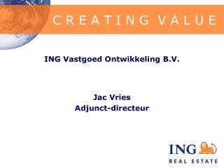ING Vastgoed Ontwikkeling B.V.