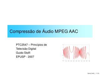 Compress o de  udio MPEG AAC