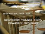 Katedra Medycyny Sadowej Akademii Medycznej we Wroclawiu ZAKLAD PRAWA MEDYCZNEGO