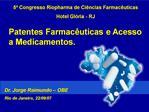 5  Congresso Riopharma de Ci ncias Farmac uticas Hotel Gl ria - RJ