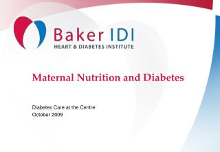 Maternal Nutrition and Diabetes
