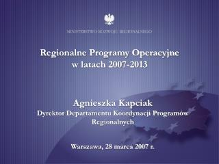 Regionalne Programy Operacyjne -  - gl wne kierunki i obszary interwencji