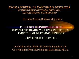 ESCOLA FEDERAL DE ENGENHARIA DE ITAJUB   INSTITUTO DE ENGENHARIA MEC NICA   DEPARTAMENTO DE PRODU  O