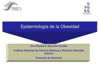 Epidemiolog a de la Obesidad