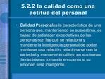 5.2.2 la calidad como una actitud del personal