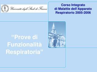 Corso Integrato  di Malattie dell Apparato Respiratorio 2005-2006
