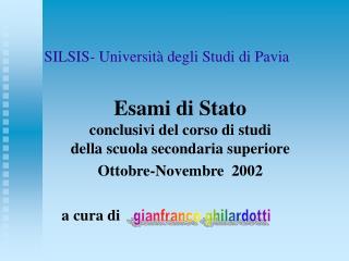 SILSIS- Universit  degli Studi di Pavia