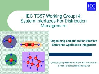 IEC TC57 Working Group14: System Interfaces For Distribution Management