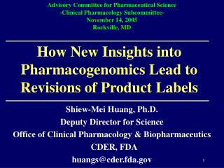 How New Insights into Pharmacogenomics Lead to Revisions of Product Labels