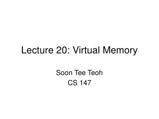 Lecture 20: Virtual Memory