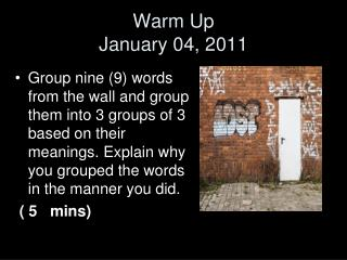 Warm Up  January 04, 2011