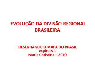 EVOLU  O DA DIVIS O REGIONAL BRASILEIRA