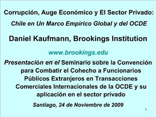 Corrupci n, Auge Econ mico y El Sector Privado: Chile en Un Marco Empirico Global y del OCDE