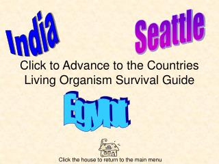 Click to Advance to the Countries Living Organism Survival Guide
