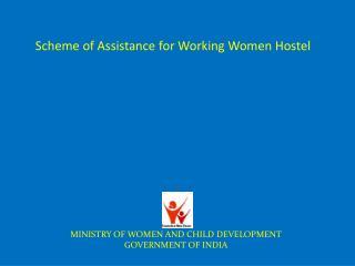 Scheme of Assistance for Working Women Hostel
