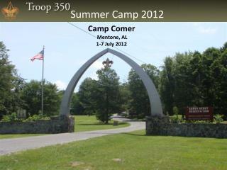Camp Comer  Mentone, AL 1-7 July 2012
