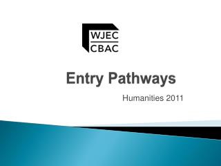 Entry Pathways