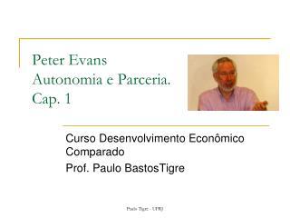 Peter Evans Autonomia e Parceria.  Cap. 1