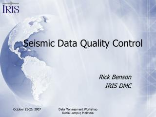 Seismic Data Quality Control