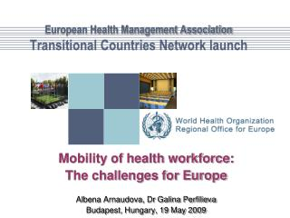 European Health Management Association  Transitional Countries Network launch
