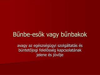 Bunbe-esok vagy bunbakok