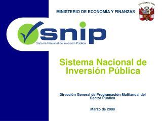 Direcci n General de Programaci n Multianual del Sector P blico  Marzo de 2008