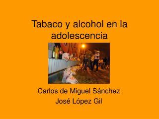 Tabaco y alcohol en la adolescencia