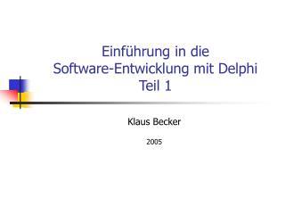 Einf hrung in die Software-Entwicklung mit Delphi Teil 1