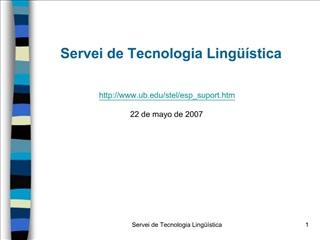 Servei de Tecnologia Ling  stica