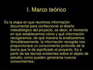 I. Marco te rico