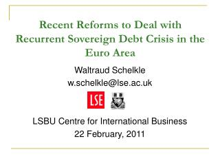 Recent Reforms to Deal with Recurrent Sovereign Debt Crisis in the Euro Area
